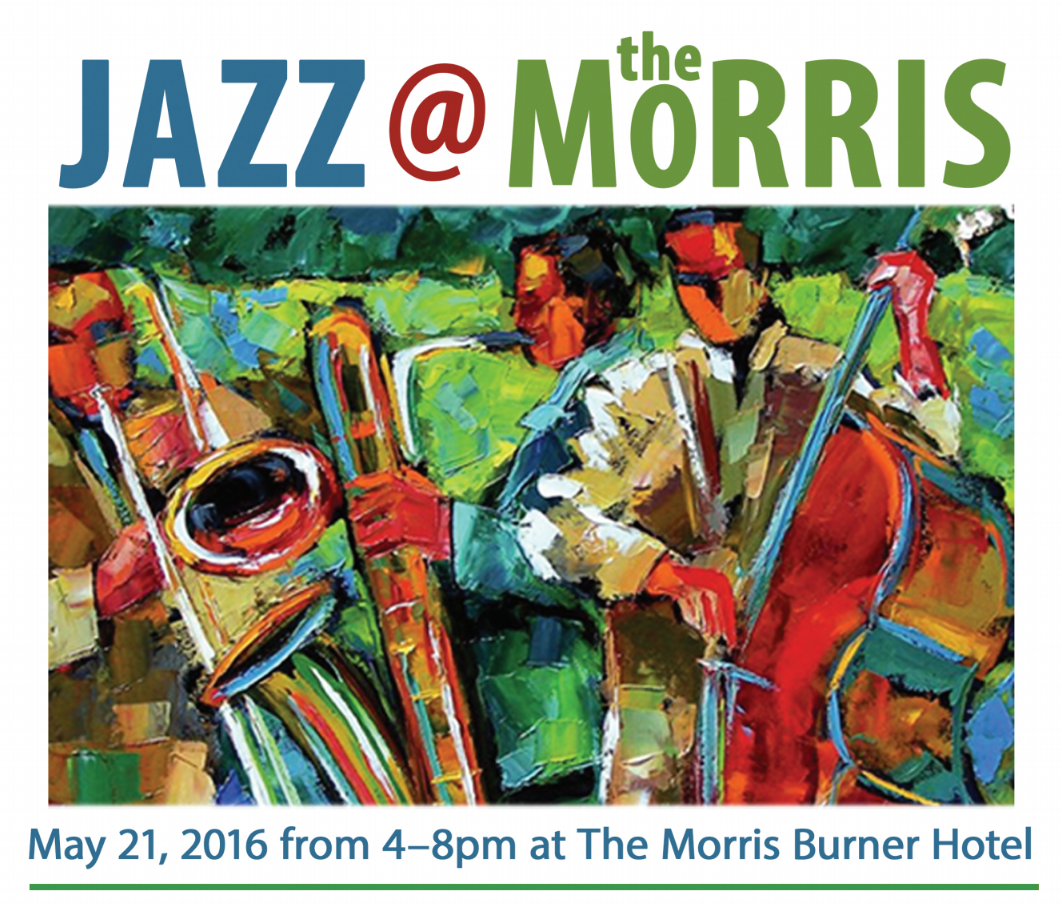 JAZZ @ the MORRIS 5/21 from 4-8pm